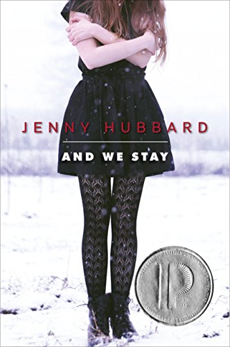 And We Stay by [Hubbard, Jenny]