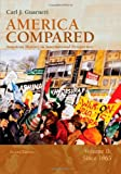 America Compared: American History in International Perspective, Vol. 2: Since 1865