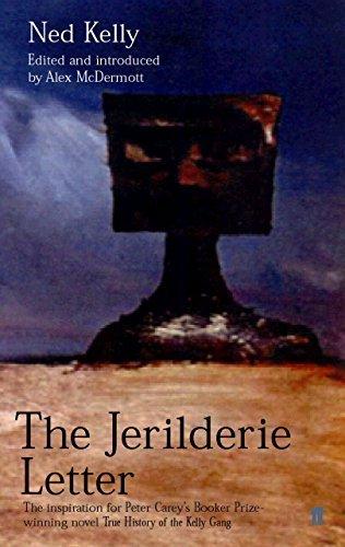 The Jerilderie Letter by Kelly, Ned (2001) - Online Ned Kelly
