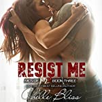 Resist Me: Men of Inked, Book 3 | Chelle Bliss
