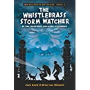 The Whistlebrass Storm Watcher (Whistlebrass Mysteries Book 2)