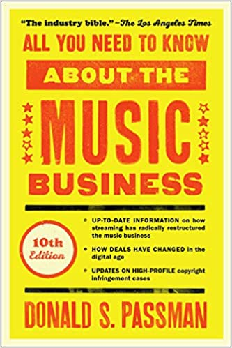 10th Edition All You Need to Know About the Music Business