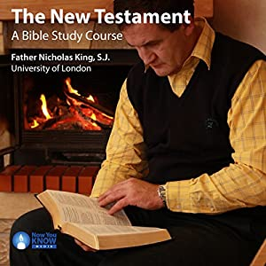 The New Testament: A Bible Study Course Lecture