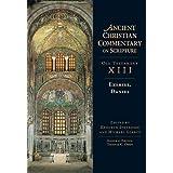 Ezekiel, Daniel (Ancient Christian Commentary on Scripture, OT Volume 13)