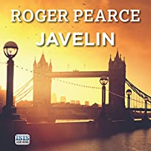 Javelin Audiobook by Roger Pearce Narrated by David Thorpe