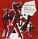 Norman Granz Presents: Jazz at the Philharmonic - Carnegie Hall Concert September 13, 1952