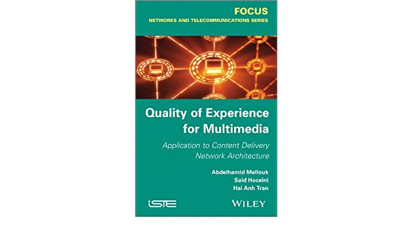 Quality of experience for multimedia : application to content delivery network architecture