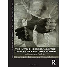 The War on Terror and the Growth of Executive Power?: A Comparative Analysis