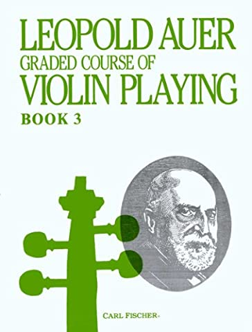 O1446 - Graded Course of Violin Playing - Book 3 (Auer Violin)
