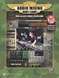 Audio Mixing Boot Camp: Hands-On Basic Training for Musicians, Book & DVD-ROM