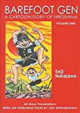 img - for Barefoot Gen: v. 1: A Cartoon Story of Hiroshima: No. 1 by Nakazawa Keiji (1-Jul-2005) Paperback book / textbook / text book