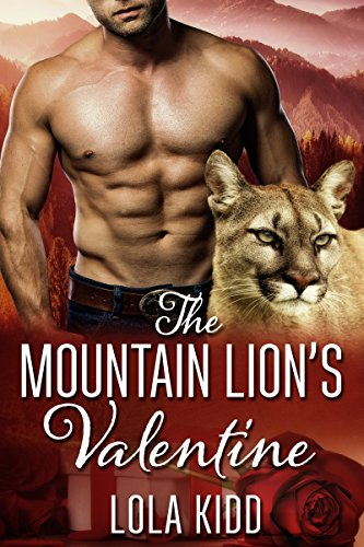 The Mountain Lion's Valentine: BBW Shifter Mail Order Bride Romance (Holiday Mail Order Mates Book 1)]()