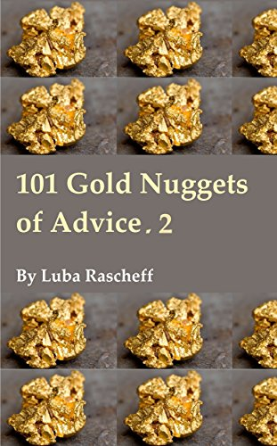 Book: 101 Gold Nuggets of Advice, 2 by Luba Rascheff
