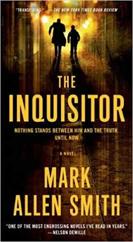 By Mark Allen Smith - The Inquisitor: A Novel (Reissue) (2014-05-14) [Mass Market]