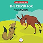 The Clever Fox : Panchatantra | Arun M. George