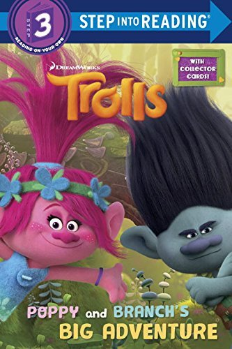 : Poppy and Branch's Big Adventure (DreamWorks Trolls) (Step into Reading)