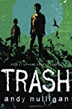 Trash, Andy Mulligan, 0385752164