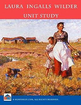 Laura Ingalls Wilder Unit Study by [Andrew, Linda]