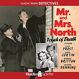Mr. and Mrs. North: Touch of Death Radio/TV Program