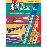 Accent on Achievement, Bk 3: E-flat Alto Saxophone