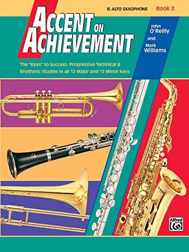 Accent on Achievement, Book 3,  E-flat Alto Saxophone