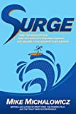 img - for Surge: Time the Marketplace, Ride the Wave of Consumer Demand, and Become Your Industry's Big Kahuna book / textbook / text book