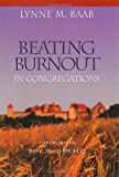 img - for Beating Burnout in Congregations book / textbook / text book