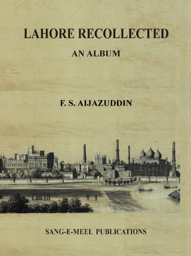 Lahore Recollected: An Album