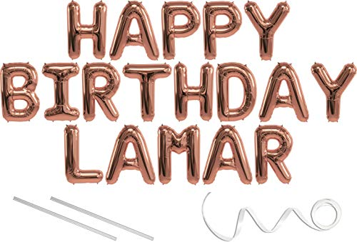 Lamar, Happy Birthday Mylar Balloon Banner - Rose Gold - 16 inch Letters. Includes 2 Straws for Inflating, String for Hanging. Air Fill Only- Does Not Float w/Helium. Great Birthday -