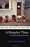 #9: A Simpler Time: Transcontinental Bicycle Tour 1991