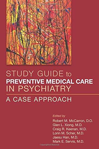 Preventive Medical Care in Psychiatry: A Case Approach