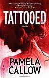 Tattooed, Pamela Callow, 0778313026