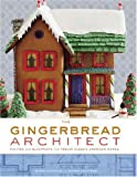 download ebook the gingerbread architect: recipes and blueprints for twelve classic american homes pdf epub