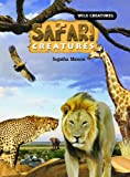 Safari Creatures, Sujatha Menon, 1404238948