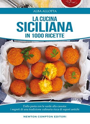 La Cucina Siciliana Enewton Manuali E Guide Italian Edition