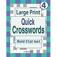 Large Print Quick Crosswords: Volume 4