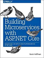 Building Microservices with ASP.NET Core Front Cover