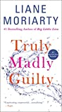 Book cover from Truly Madly Guilty by Liane Moriarty