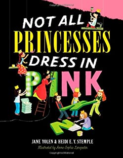 Book Cover: Not All Princesses Dress in Pink