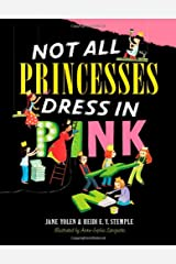 Not All Princesses Dress in Pink Hardcover