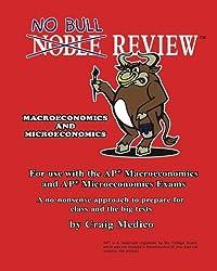 No Bull Review - Macroeconomics and Microeconomics: For use with the AP Macroeconomics and AP Microeconomics Exams