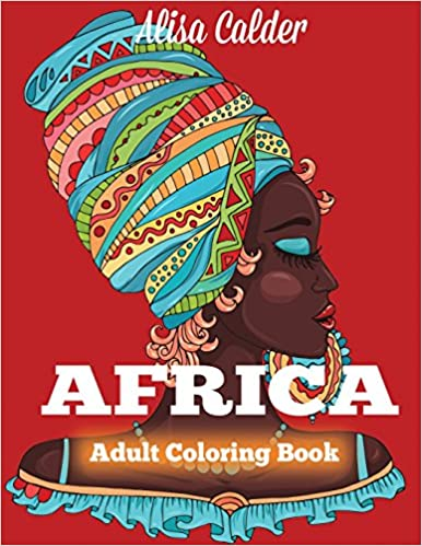 Africa Coloring Book: African Designs Coloring Book of People ...
