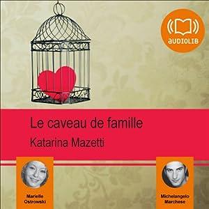 Le caveau de famille | Livre audio