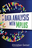 Data Analysis with Mplus (Methodology in the Social Sciences)