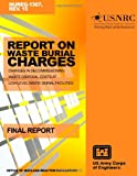 Report on Waste Burial Charges: Changes in Decommissioning Waste Disposal Costs at Low-Level Waste Burial Facilities, U. S. Nuclear Commission, 1499624506