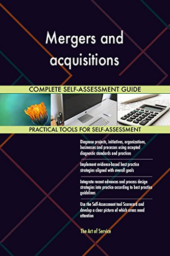 Mergers and acquisitions Toolkit: best-practice templates, step-by-step work plans and maturity diagnostics