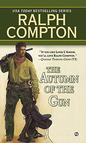 The Autumn of the Gun (Trail of the Gunfighter, No.3) (Best Guns For Cowboy Action Shooting)