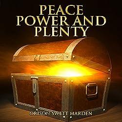 Peace, Power and Plenty