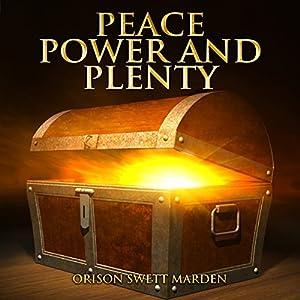 Peace, Power and Plenty Audiobook
