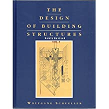 The Design of Building Structures, rev. ed.,  2016, Vol. 2, by Wolfgang Schueller